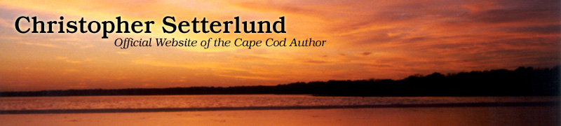 Christopher Setterlund - Official Website of the Cape Cod Author